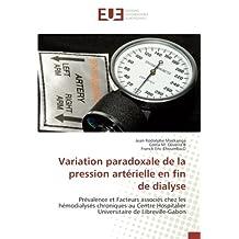 Variation paradoxale de la pression artérielle en fin de dialyse: Prévalence et Facteurs associés chez les hémodialysés chroniques au Centre Hospitalier Universitaire de Libreville-Gabon