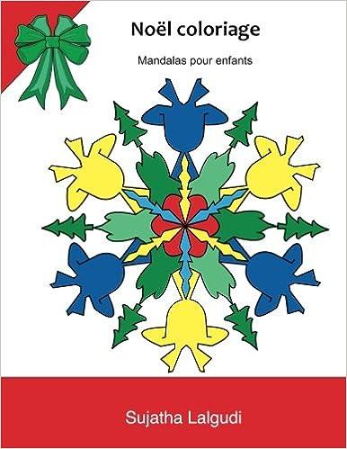 Noel coloriage: Mandalas pour enfants: Mandalas de noel a colorier