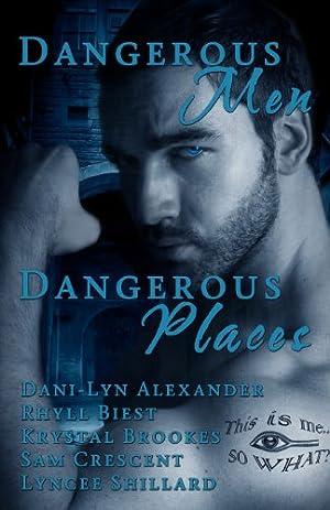 book cover of Dangerous Men, Dangerous Places