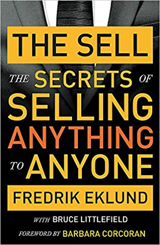 The Sell The Secrets of Selling Anything to Anyone Copertina flessibile