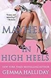 Mayhem in High Heels (High Heels Mystery)