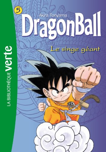 Dragon Ball (roman) n° 5 Le singe géant