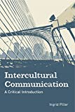 Intercultural Communication: A Critical Introduction (second edition)