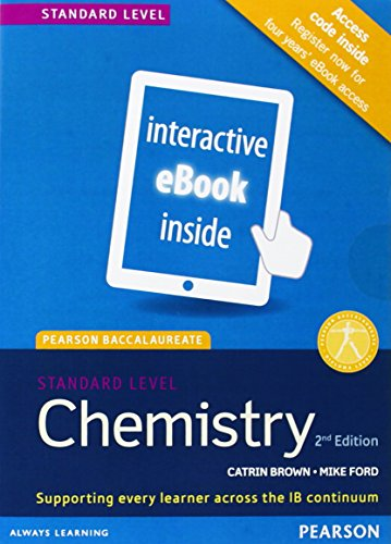 Chemistry, Standard Level, for the IB Diploma (eText) (Access Code Card) (Pearson Baccalaureate) (2nd Edition)