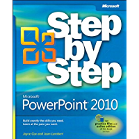 Microsoft PowerPoint 2010 Step by Step: MS PowerPoint 2010 SbS _p1