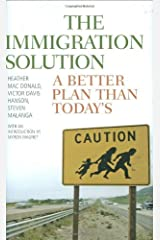 The Immigration Solution: A Better Plan Than Today's Kindle Edition