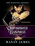 The McKinnon Legends (Book 2 - Part 2): Unfinished Business