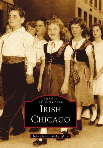 Irish Chicago (Images of America: Illinois) (Local Dollars Local Sense)