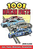 img - for 1001 NASCAR Facts: Cars, Tracks, Milestones, Personalities book / textbook / text book