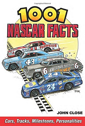 1001 Nascar Facts  Cars  Tracks  Milestones  Personalities