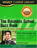 The Business School Buzz Book, Carolyn C. Wise and Stephanie Hauser, 1581315112