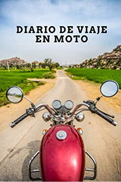 Diario de viaje en moto: Es un cuaderno para llevar un registro y ...