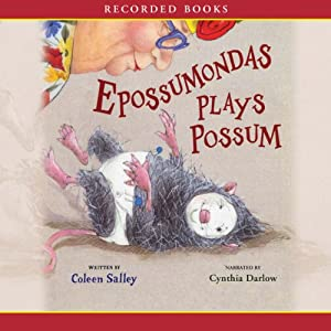 Epossumondas Plays Possum Audiobook