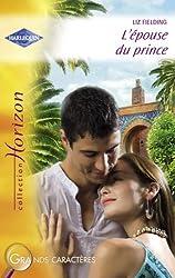 L'épouse du prince (Harlequin Horizon)