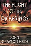 The Flight of the Pickerings: A love story that surprises