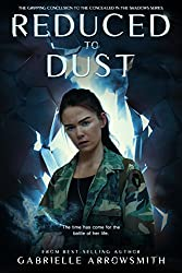 Reduced to Dust (Concealed in the Shadows Book 3)