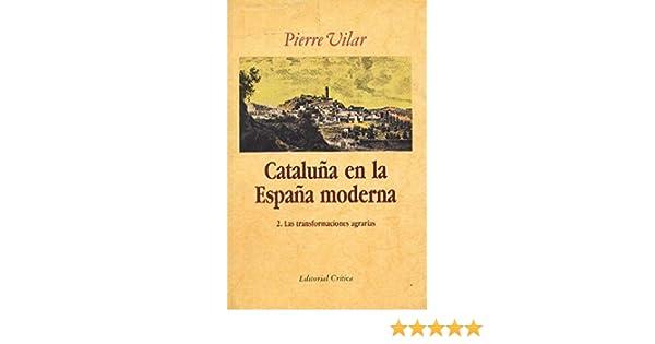 CATALUÑA EN LA ESPAÑA MODERNA. 3 TOMOS.: Amazon.es: VILAR, PIERRE ...
