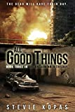 All Good Things (The Breadwinner Trilogy Book 3)
