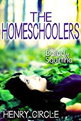 The Homeschoolers: The Ballad of Squirtina