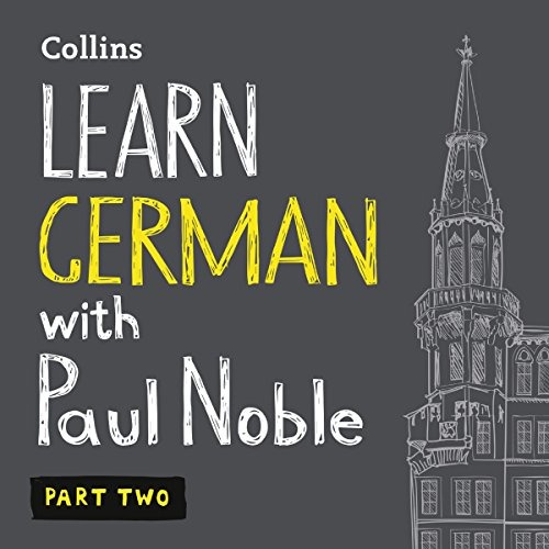 Pdf Teen Learn German with Paul Noble, Part 2: German Made Easy with Your Personal Language Coach