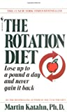 The Rotation Diet, Martin Katahn, 0553276670