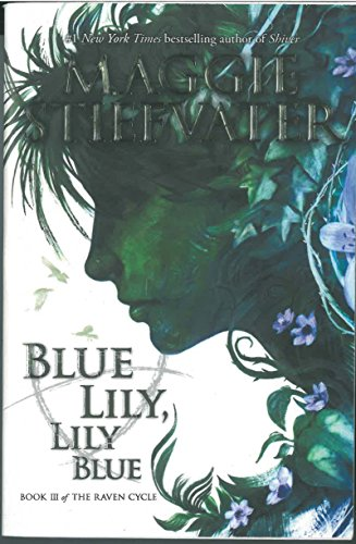 Blue Lily, Lily Blue (The Raven Cycle) (Raven Cycle Maggie compare prices)