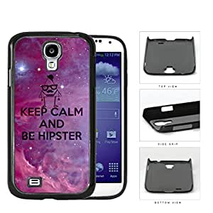 Keep Calm And Be Hipster Hard Plastic Snap On Cell Phone Case Samsung Galaxy S4 SIV I9500