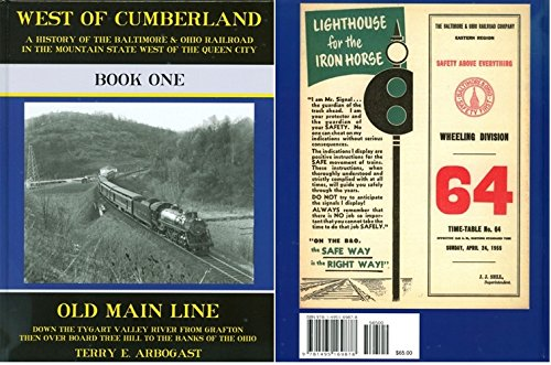 B&O: West of Cumberland Book One: The Old Main Line