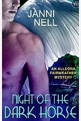 Night of the Dark Horse (An Allegra Fairweather Mystery)