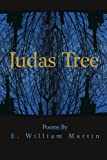 Judas Tree, E. William Martin, 0595234704