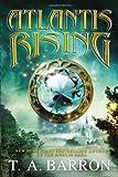 Atlantis Rising, T. A. Barron, 0399257578
