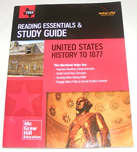 Teks Reading Essentials and Study Guide United States History to 1877