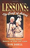 Lessons: the Craft of Acting, Tom Isbell, 1566081114