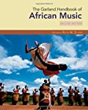 The Garland Handbook of African Music (Garland Handbooks of World Music), , 0415961025