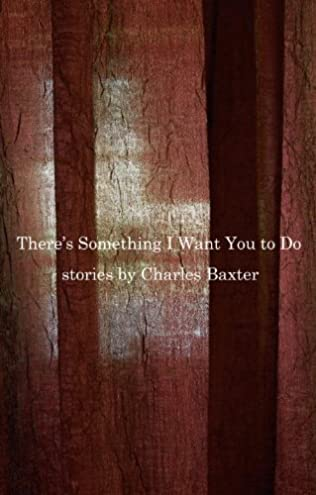 book cover of There\'s Something I Want You to Do