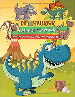 Dinosaurier Malbuch Eine Sammlung Realistischer Dino Malvorlagen