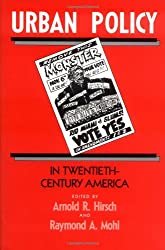 Urban Policy in Twentieth-Century America