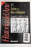 img - for Historia del Arte 11. Iran y las Estepas book / textbook / text book
