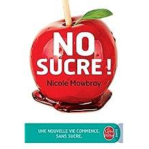 No Sucre ! (Pratiques Grand Format) (French Edition)