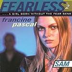 Sam: Fearless, Book 2 | Francine Pascal