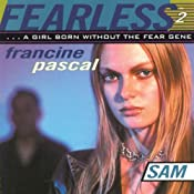 Sam : Fearless, Book 2 | Francine Pascal
