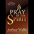 Pray in the Spirit