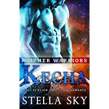 Keecha (Rathier Warriors) (A Sci Fi Alien Abduction Romance)