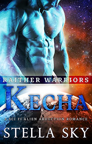 Keecha (Rathier Warriors) (A Sci Fi Alien Abduction Romance)