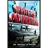 Writers on Writing Vol.2: An Author's Guide (Writers on Writing: An Author's Guide)