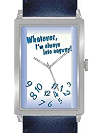 """Whatever"" Is the Theme on the Blue Dial of the Rectangle Polished Chrome Watch with Navy Blue Band"