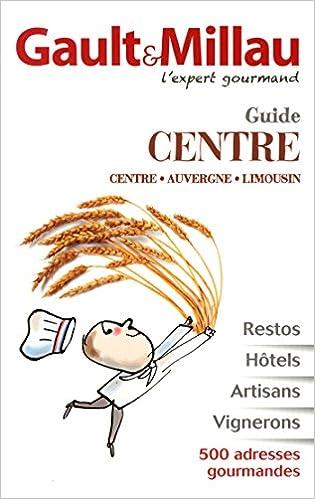 Téléchargez des livres électroniques gratuits Guide Centre, Auvergne, Limousin, Poitou Charentes 2914913737 PDF CHM
