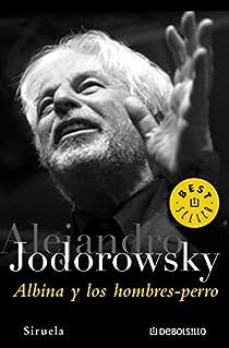 Albina y los hombres-perro par Jodorowsky