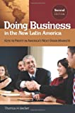 Doing Business in the New Latin America, Thomas H. Becker, 0313383812