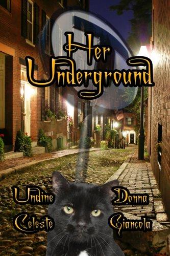 Her Underground by [Celeste, Undine, Donna Giancola]